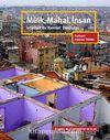 Mülk, Mahal, İnsan & İstanbul'da Kentsel Dönüşüm