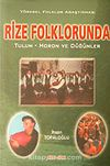 Rize Folklorunda & Tulum-Horon ve Düğünler