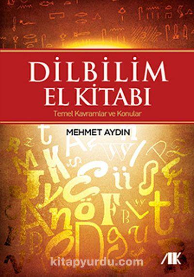Dilbilim El Kitabı - Temel Kavramlar ve Konular