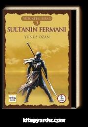 Sultanın Fermanı / Yüzükteki Esrar 3
