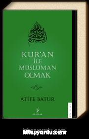 Kur'an İle Müslüman Olmak 3