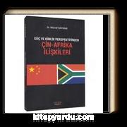 Güç ve Kimlik Perspektifinden Çin-Afrika İlişkileri