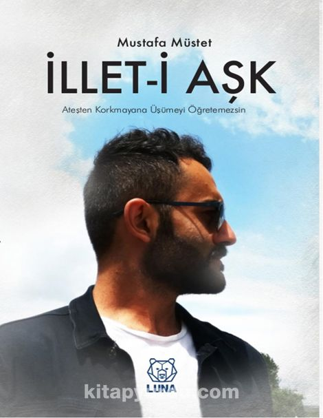 İllet-i Aşk - Mustafa Müstet pdf epub