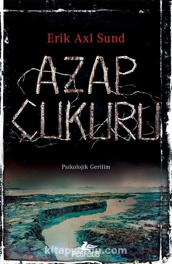 Azap Çukuru - Erik Axl Sund pdf epub