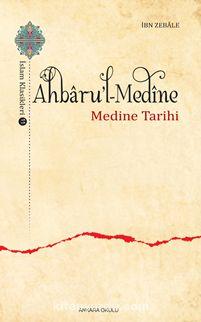 Ahbaru'l-Medine - İbn Zebale pdf epub