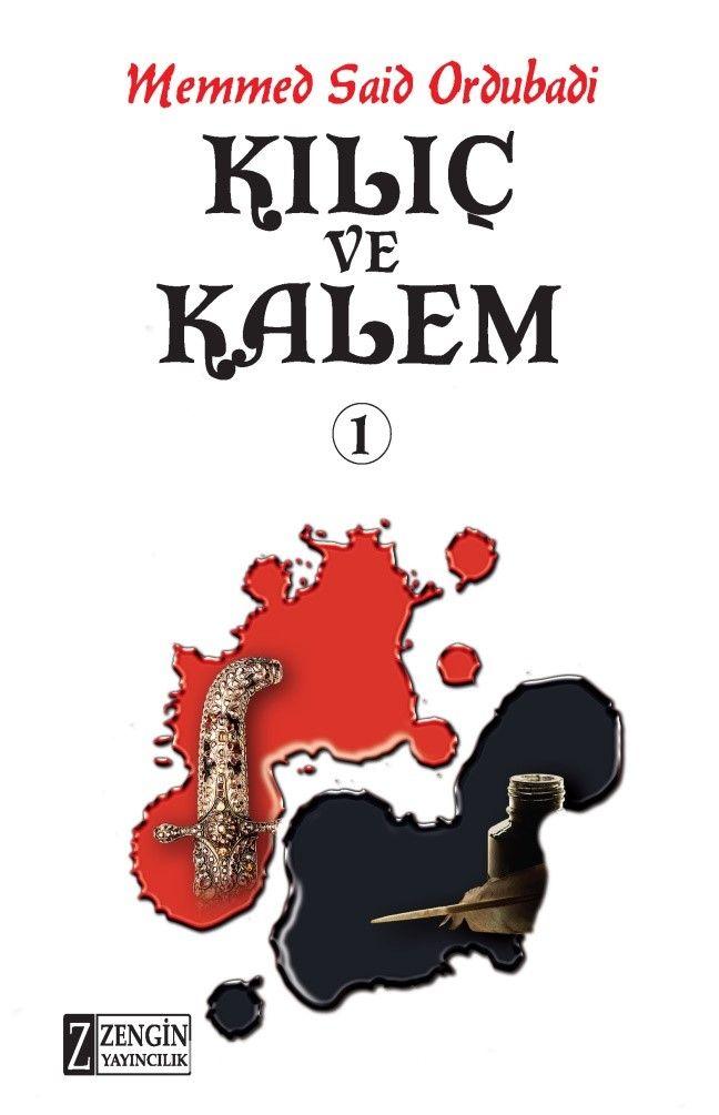 Kılıç ve Kalem 1 (Ciltli) - Memmed Said Ordubadi pdf epub