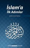 İslam'a İlk Adımlar
