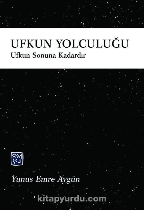 Ufkun Yolculuğu - Yunus Emre Aygün pdf epub