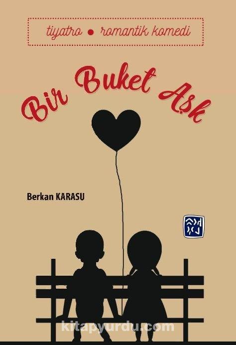 Bir Buket Aşk - Berkan Karasu pdf epub
