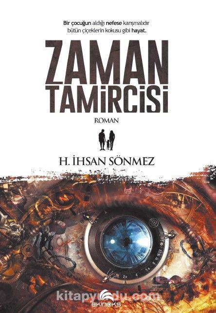 Zaman Tamircisi - H. İhsan Sönmez pdf epub