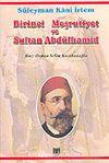 Birinci Meşrutiyet ve Sultan Abdülhamid: Midhat Paşa-Abdülhamid Kavgası