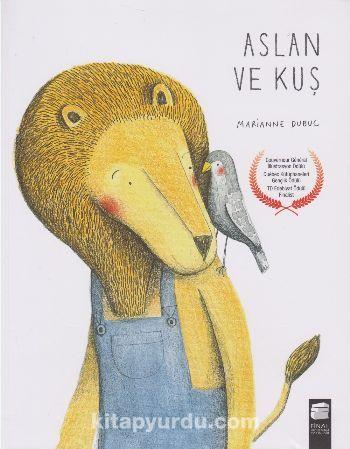 Aslan ve Kuş - Marianne Dubuc pdf epub