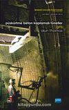 Püskürtme Beton Kaplama Tünelleri: Giriş