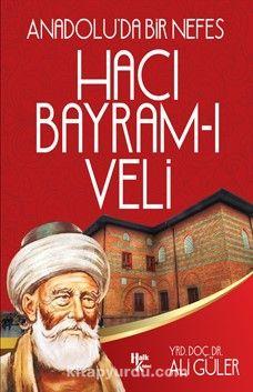 Hacı Bayram-ı Veli - Yrd. Doç. Dr Ali Güler pdf epub