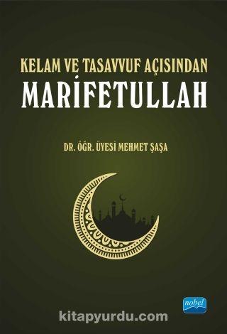 Kelam ve Tasavvuf Açısından Marifetullah - Mehmet Şaşa pdf epub