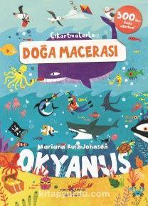 Çıkartmalarla Doğa Macerası Okyanus Mariana - Ruiz Johnson pdf epub