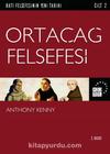 Ortaçağ Felsefesi / Batı Felsefesinin Yeni Tarihi 2. Cilt