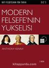 Modern Felsefe'nin Yükselişi / Batı Felsefesinin Yeni Tarihi 3. Cilt