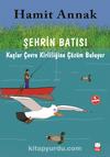 Şehrin Batısı 4. Kitap / Kuşlar Çevre Kirliliğine Çözüm Buluyor