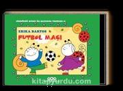Futbol Maçı 27 / Uğurböceği Sevecen ile Salyangoz Tomurcuk