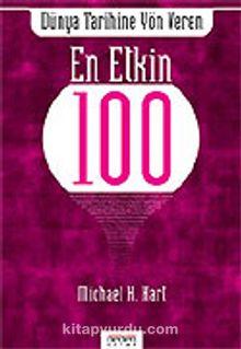 """Dünya Tarihine Yön Veren En Etkin """"100"""""""