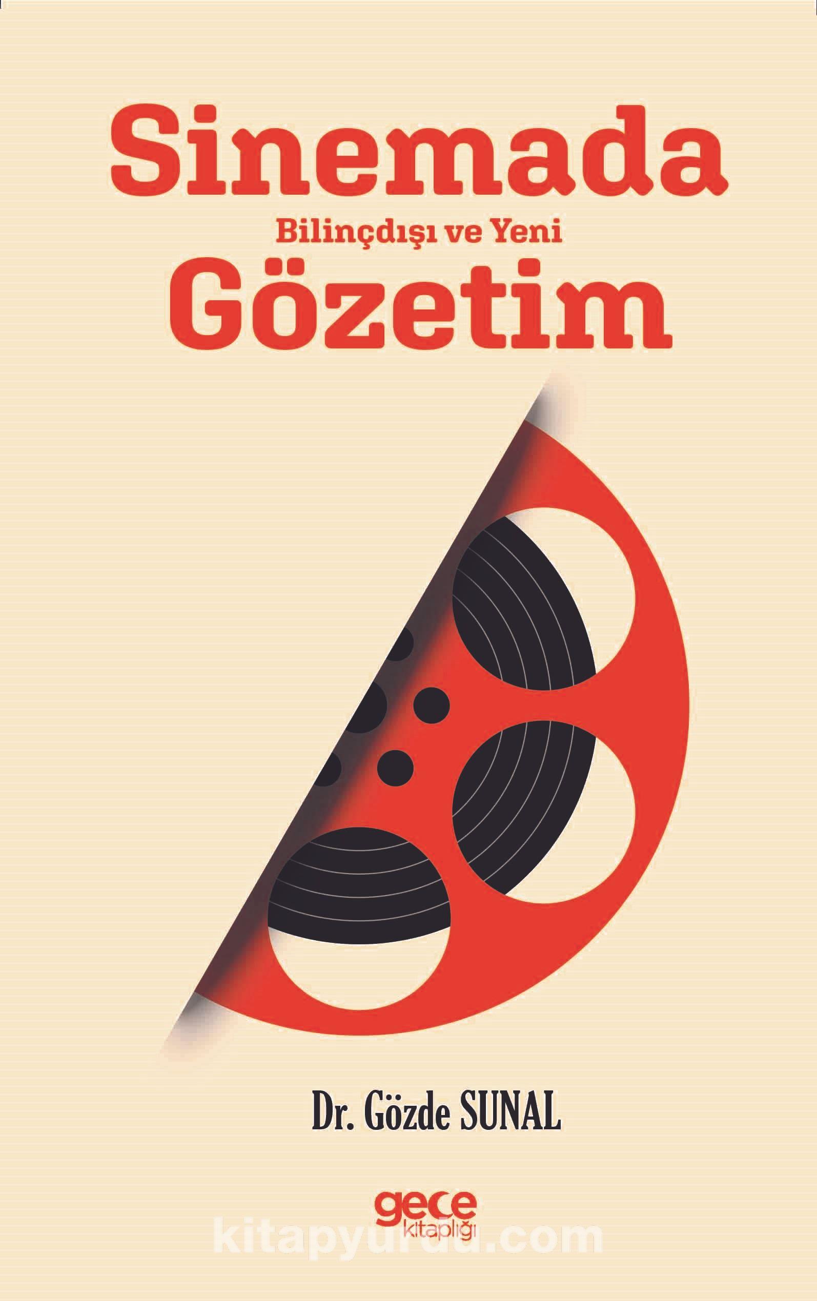 Sinemada Bilinçdışı ve Yeni Gözetim - Gözde Sunal pdf epub