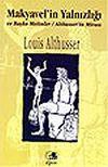 Makyavel'in Yalnızlığı ve Başka Metinler / Althusser'in Mirası
