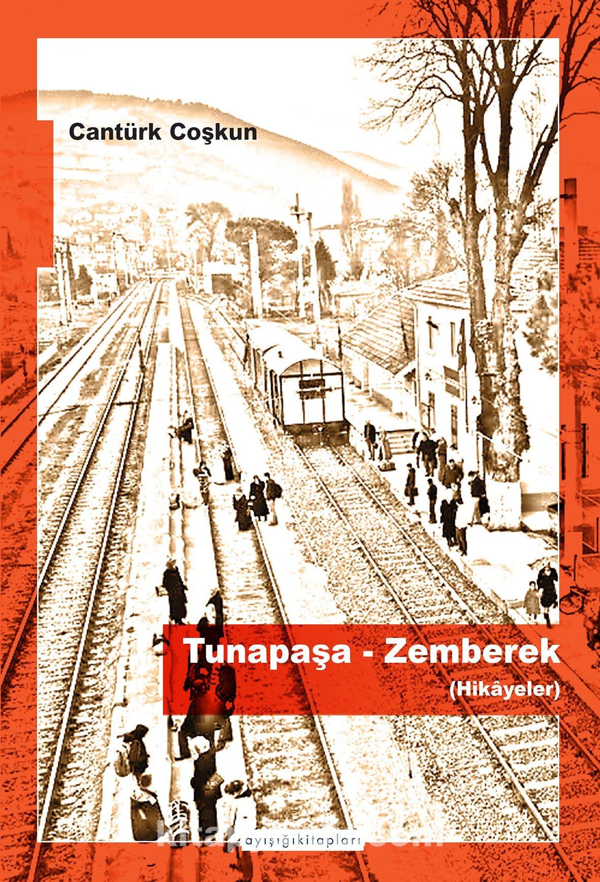 Tunapaşa / Zemberek - Cantürk Coşkun pdf epub