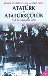 Atatürk ve Atatürkçülük & Büyük Milletin Evladı ve Hizmetkarı