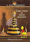 Tımbıl Tırtıl ve Arılar Kraliçesi