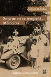 Smyrne en ce Temps-la… Memoires