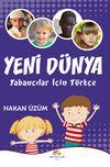 Yeni Dünya Yabancılar İçin Türkçe