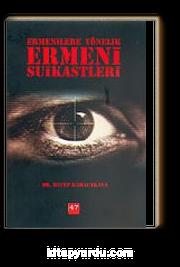 Ermenilere Yönelik Ermeni Suikastleri