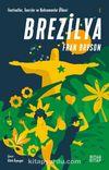 Brezilya / Festivaller,Tanrılar ve Kahramanlar Ülkesi