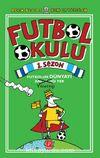 Futbol Okulu 1. Sezon: Futbolun Dünyayı Yönettiği Yer