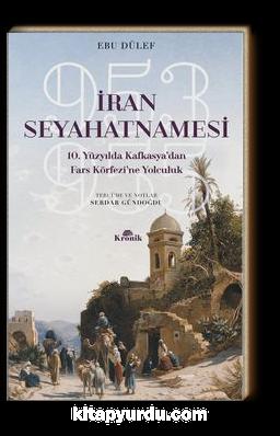 İran Seyahatnamesi 10. Yüzyılda Kafkasya'dan Fars Körfezi'ne Yolculuk, 953-955