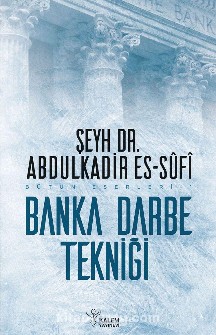 Banka Darbe Tekniği - Şeyh Dr. A. Es Sufi pdf epub