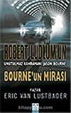 Bourne'un Mirası / Robert Ludlum'un Unutulmaz Kahramanı Jason Bourne
