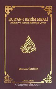 Kur'an-ı Kerim Meali Anlam ve Yorum Merkezli Çeviri (Cep Boy)