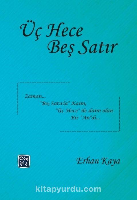 Üç Hece Beş Satır - Erhan Kaya pdf epub