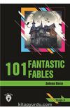 101 Fantastic Fables / Stage 3 (İngilizce Hikaye)