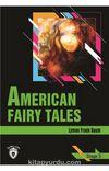 American Fairy Tales / Stage 3 (İngilizce Hikaye)