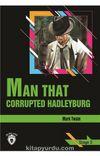 Man That Corrupted Hadleyburg / Stage 3 (İngilizce Hikaye)