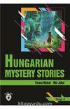 Hungarian Mystery Stories / Stage 3 (İngilizce Hikaye)