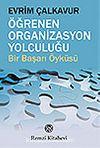 Öğrenen Organizasyon Yolculuğu
