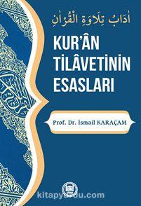 Kur'an Tilavetinin Esasları - Prof. Dr. İsmail Karaçam pdf epub