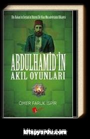 Abdülhamit'in Akıl Oyunları