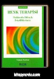 Renk Terapisi Hakkında Bilmek İstediklerimiz (cep boy)
