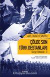 Çölde Son Türk Destanları Suriye Hatıraları 2