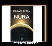 Karanlıktan Nura